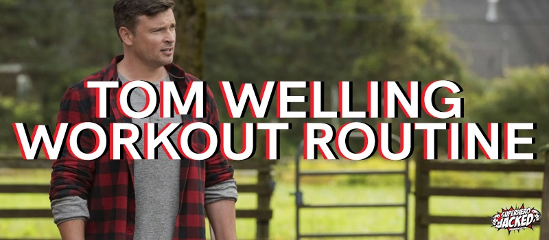Tom Welling Workout Routine