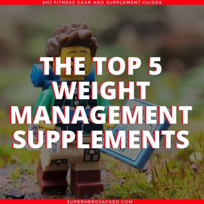 Top 5 Weight Management Supplements