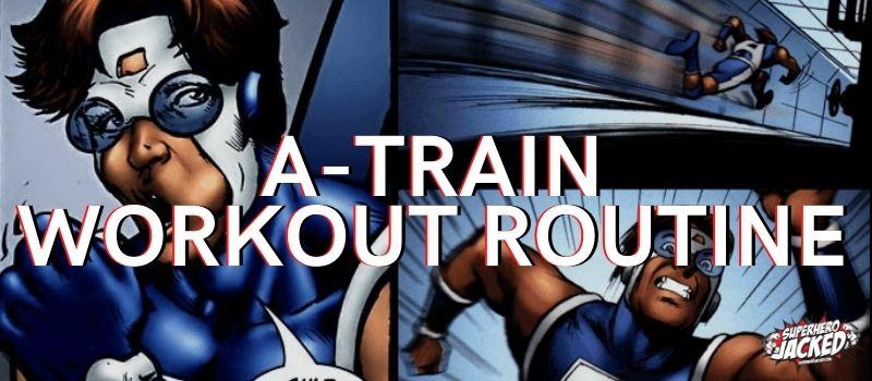 A-Train Workout