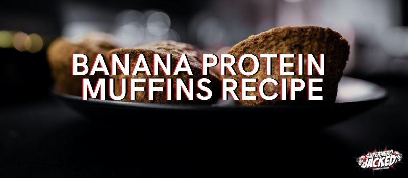 Banana Protein Muffin Recipe (1)