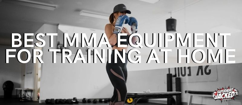 Best MMA Equipment for Training at Home