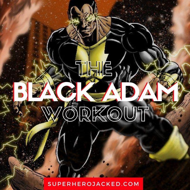 Black Adam Workout