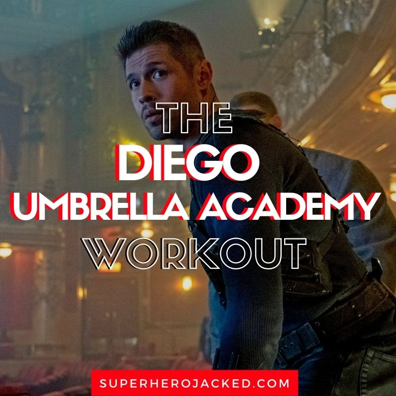 Diego Umbella Academy Workout Routine