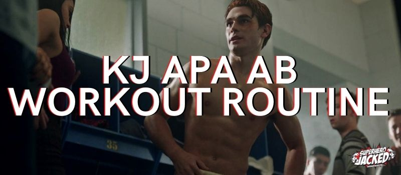 KJ Apa Ab Workout Routine