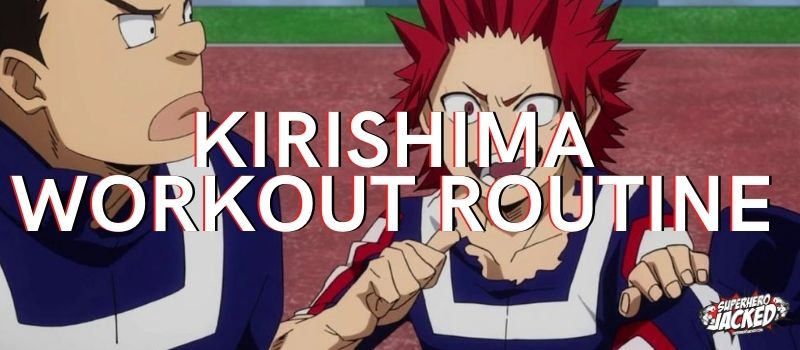 Kirishima Workout Routine