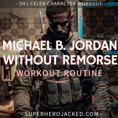 Michael B. Jordan Without Remorse Workout