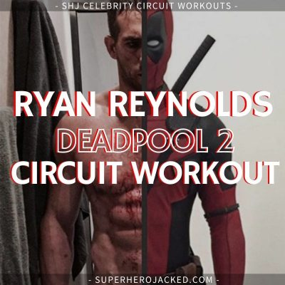 Ryan Reynolds Deadpool 2 Workout (1)
