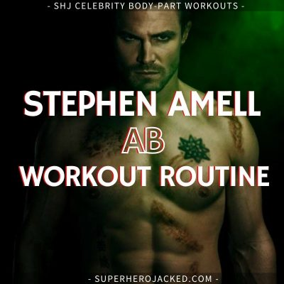 Stephen Amell Ab Workout