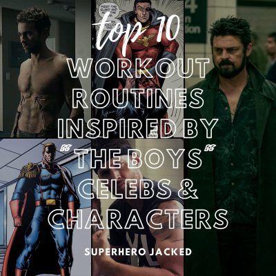 Top Ten THE BOYS Inspired Workouts