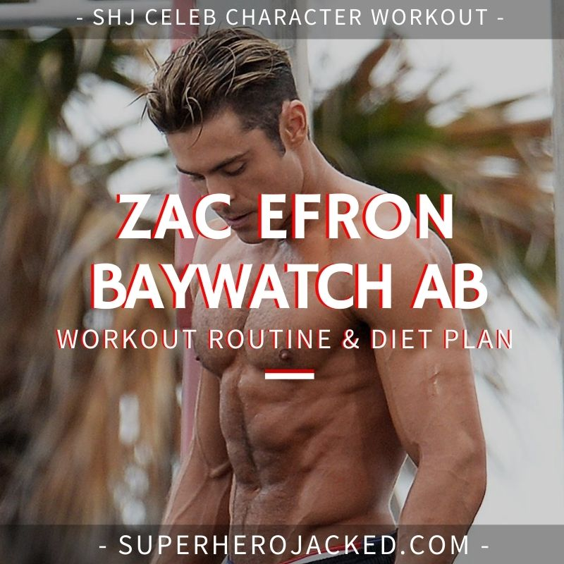 Zac Efron Baywatch Ab Workout