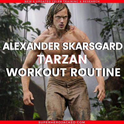 Alexander Skarsgard Tarzan Workout