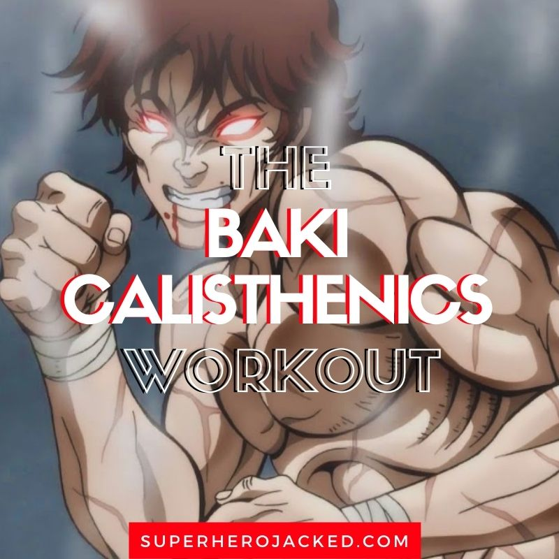 Baki Calisthenics Workout