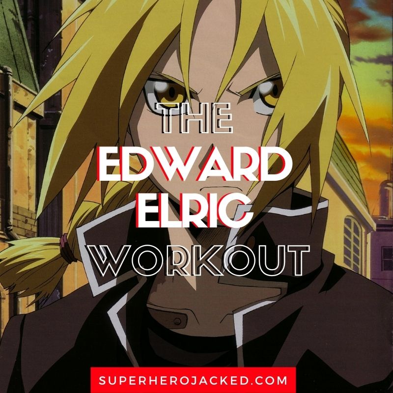 Edward Elric Workout