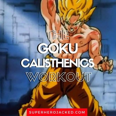 Goku Calisthenics Workout