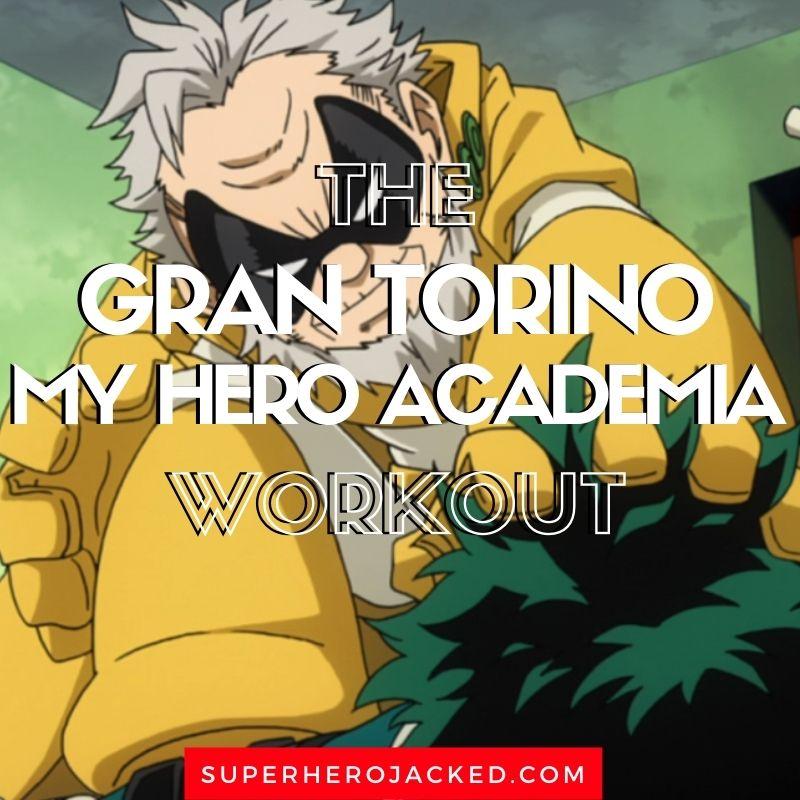 Gran Torino Workout Routine