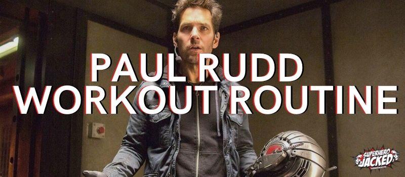 Paul Rudd Workout Routine