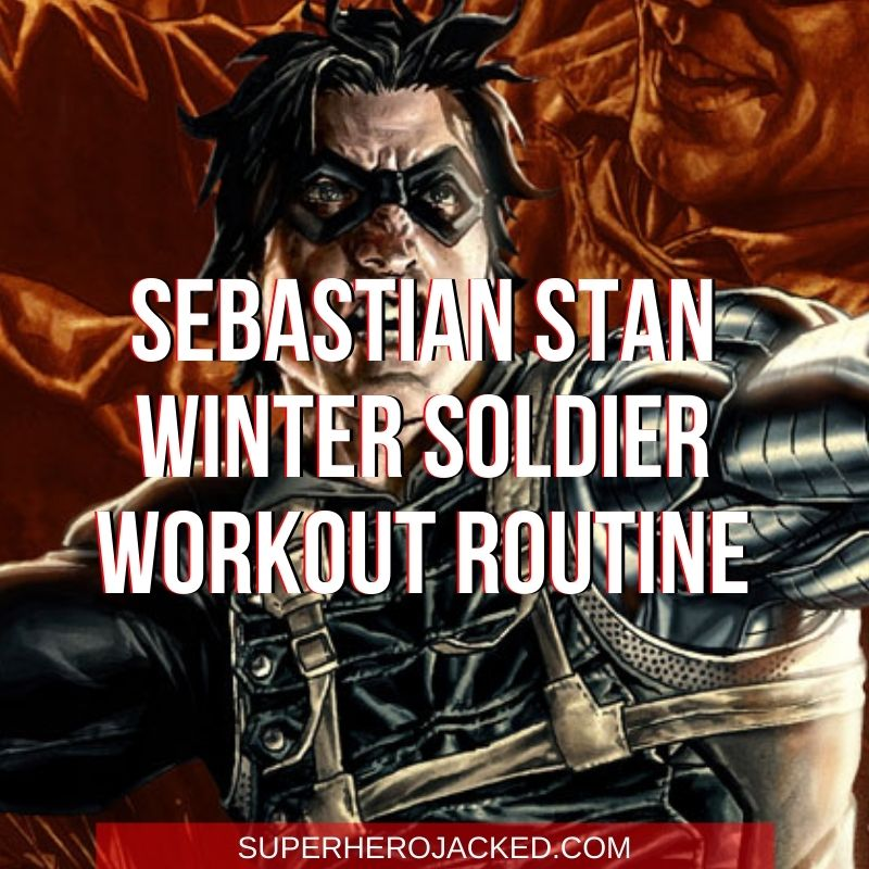 Sebastian Stan Winter Soldier Workout Routine