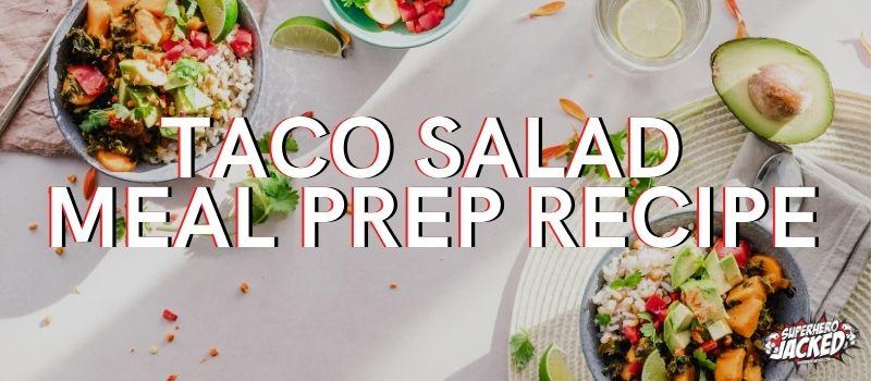 Taco Salad Meal Prep Recipe