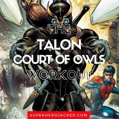 Talon Workout Routine