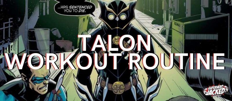 Talon Workout
