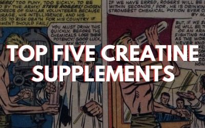 Top Five Creatine Supplements