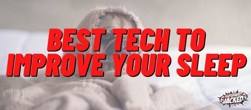 Best Tech to Improve Sleep