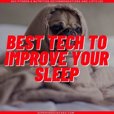 Best Technology to Improve Sleep