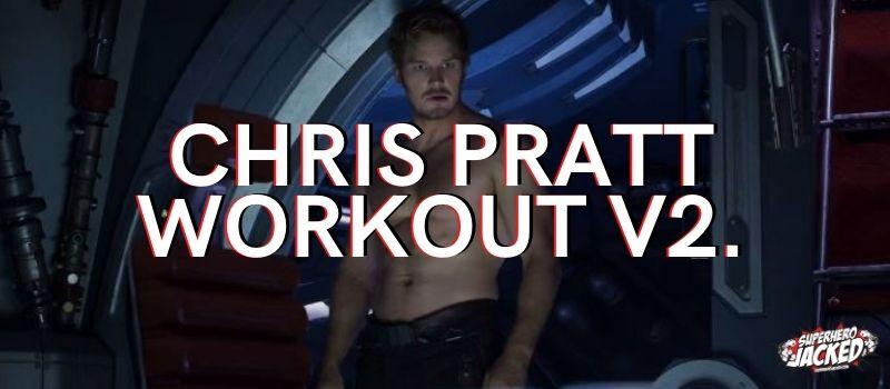 Chris Pratt Workout v2