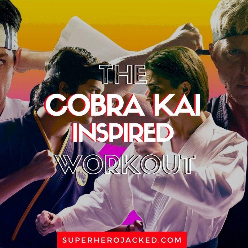 Cobrai Kai Workout