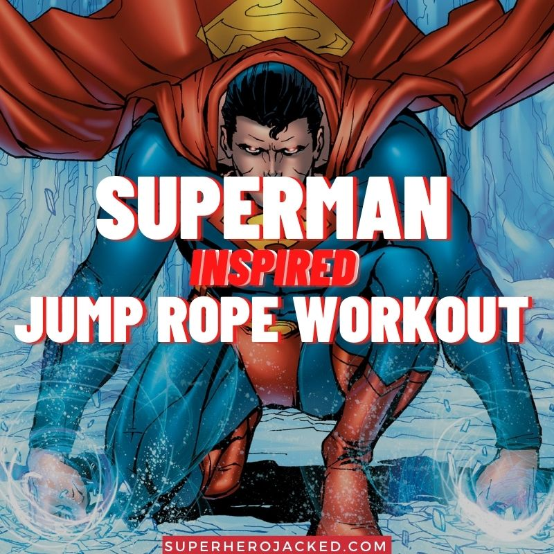 Superman Inspired Jump Rope Workout