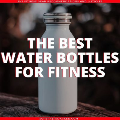 The Best Water Bottle for Fitness
