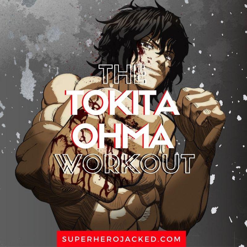 Tokita Ohma Workout
