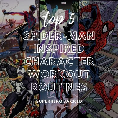Top Five Spider-Man Workouts