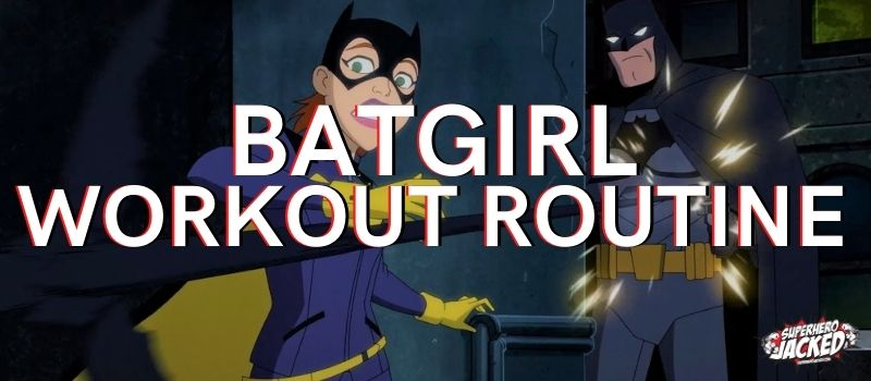 Batgirl Workout Routine