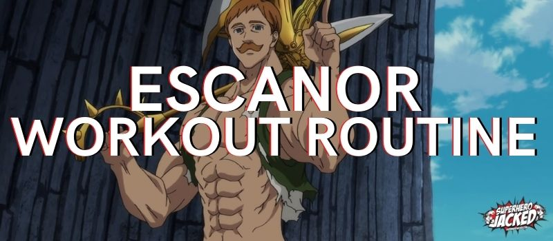 Escanor Workout Routine