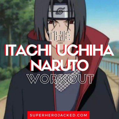 Itachi Uchiha Workout Routine