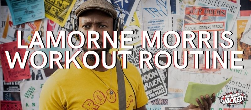 Lamorne Morris Workout Routine