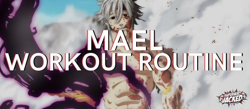 Mael Workout Routine