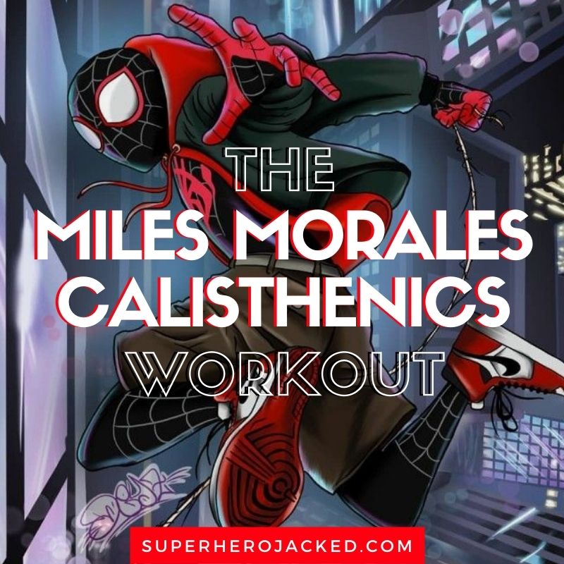 Miles Morales Workout Routine