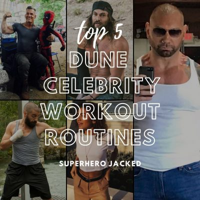 Top Five Dune Celebrity Workouts