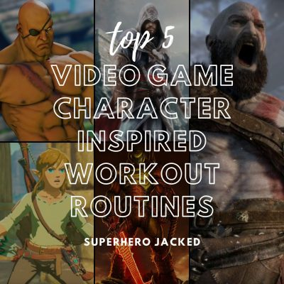 Top Five Video Game Character Workouts