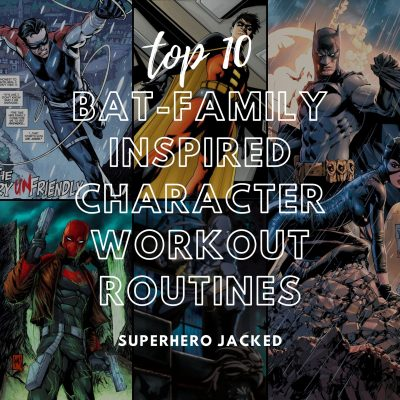 Top Ten Batman Character Workouts