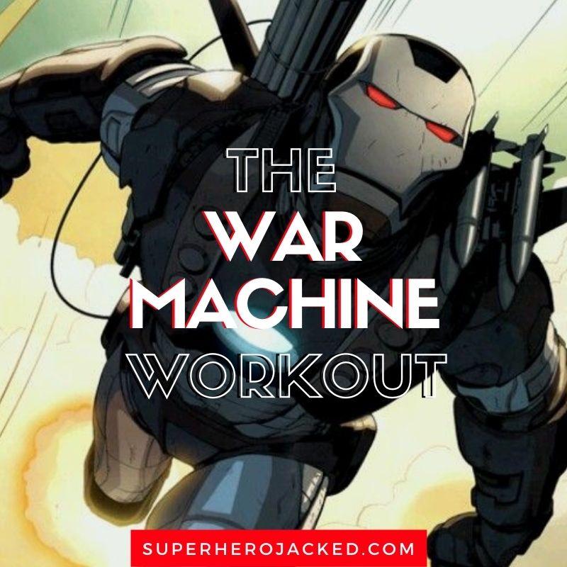 War Machine Workout Routine (1)