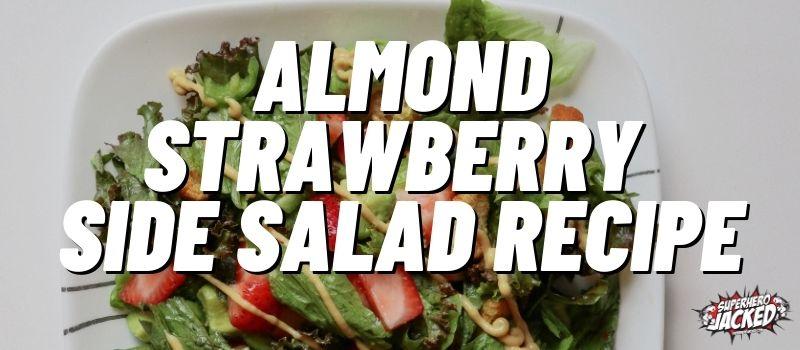 Almond Strawberry Salad Recipe