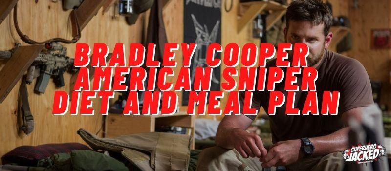 Bradley Cooper American Sniper Diet