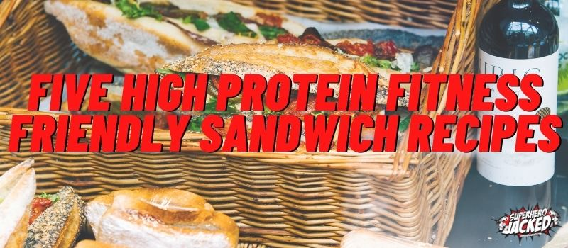 Five High Protein Sandwich Recipes (1)