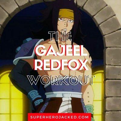 Gajeel Redfox Workout Routine