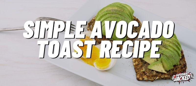 Simple Avocado Toast Recipe