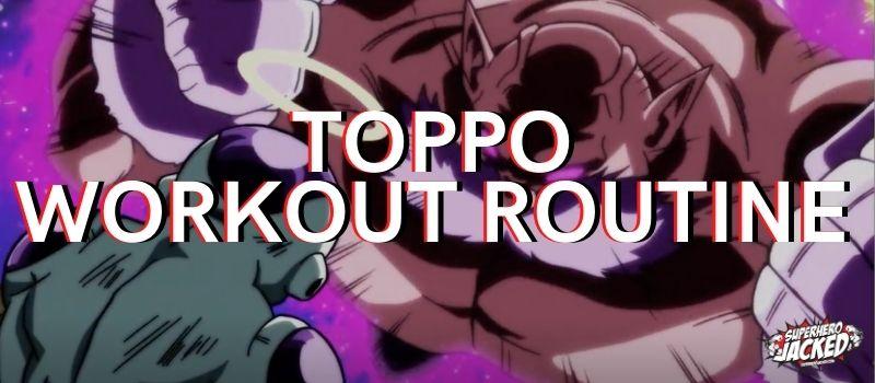 Toppo Workout Routine