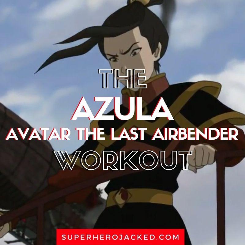 Azula Workout